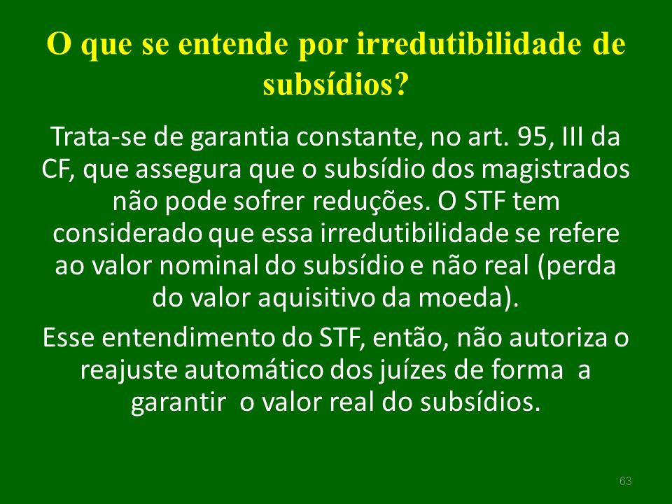 O que se entende por irredutibilidade de subsídios