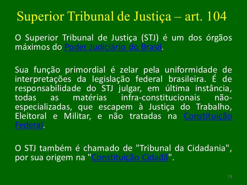 Superior Tribunal de Justiça – art. 104