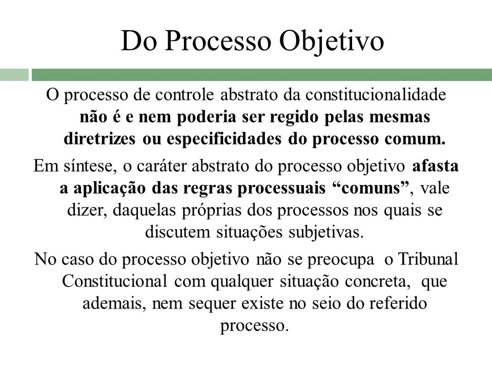 Do Processo Objetivo