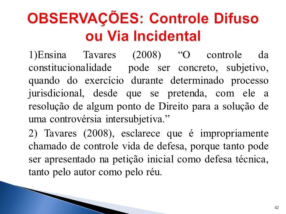 OBSERVAÇÕES: Controle Difuso ou Via Incidental