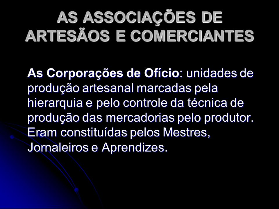 AS ASSOCIAÇÕES DE ARTESÃOS E COMERCIANTES