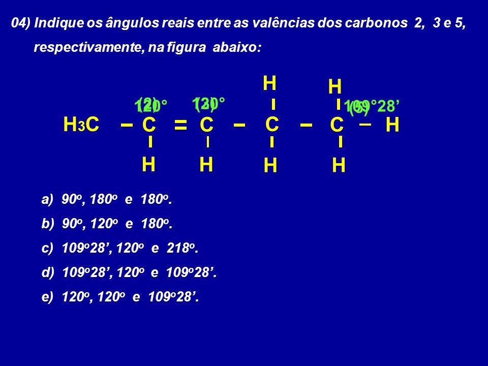 H H H3C C C C C H H H H H 120° (2) 120° (3) 109°28' (5)