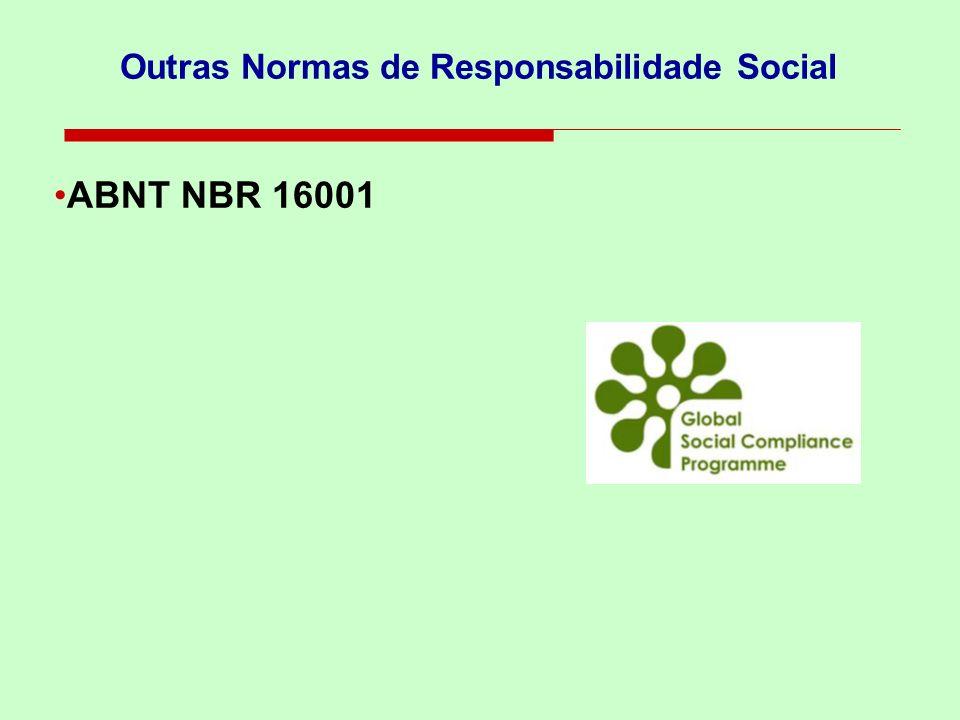 Outras Normas de Responsabilidade Social