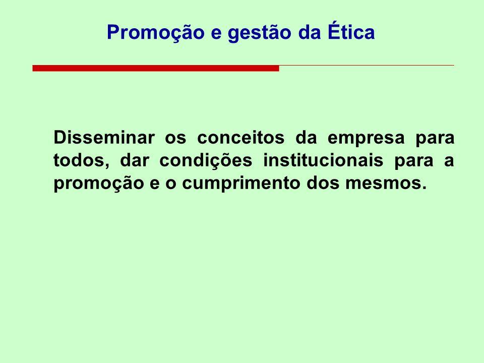 Promoção e gestão da Ética