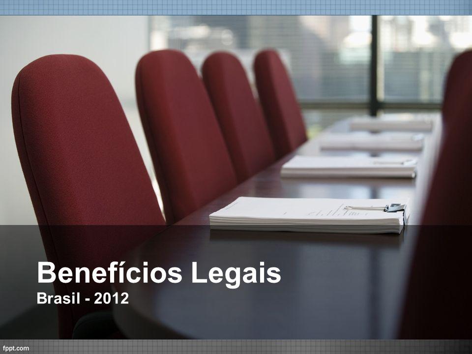 Benefícios Legais Brasil - 2012