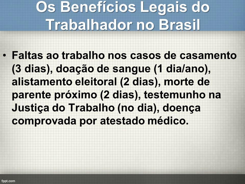 Os Benefícios Legais do Trabalhador no Brasil