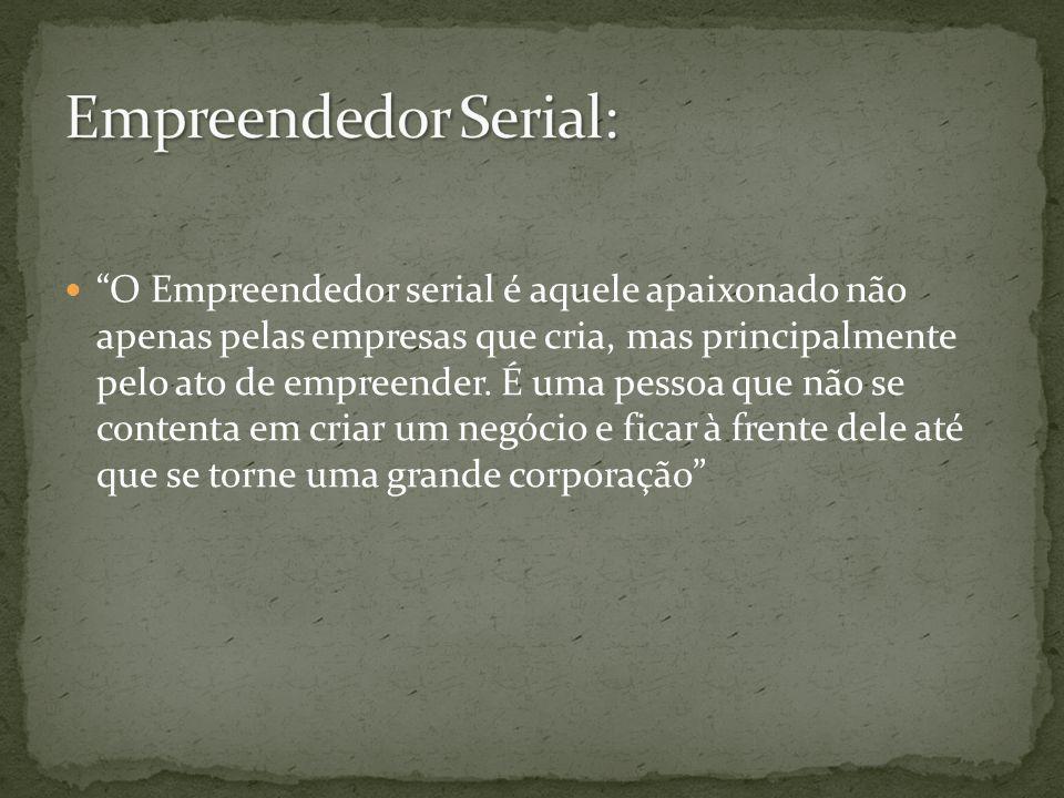 Empreendedor Serial: