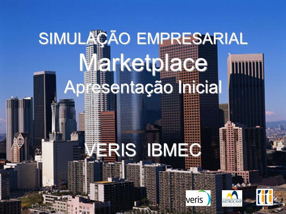 SIMULAÇÃO EMPRESARIAL Marketplace Apresentação Inicial VERIS IBMEC