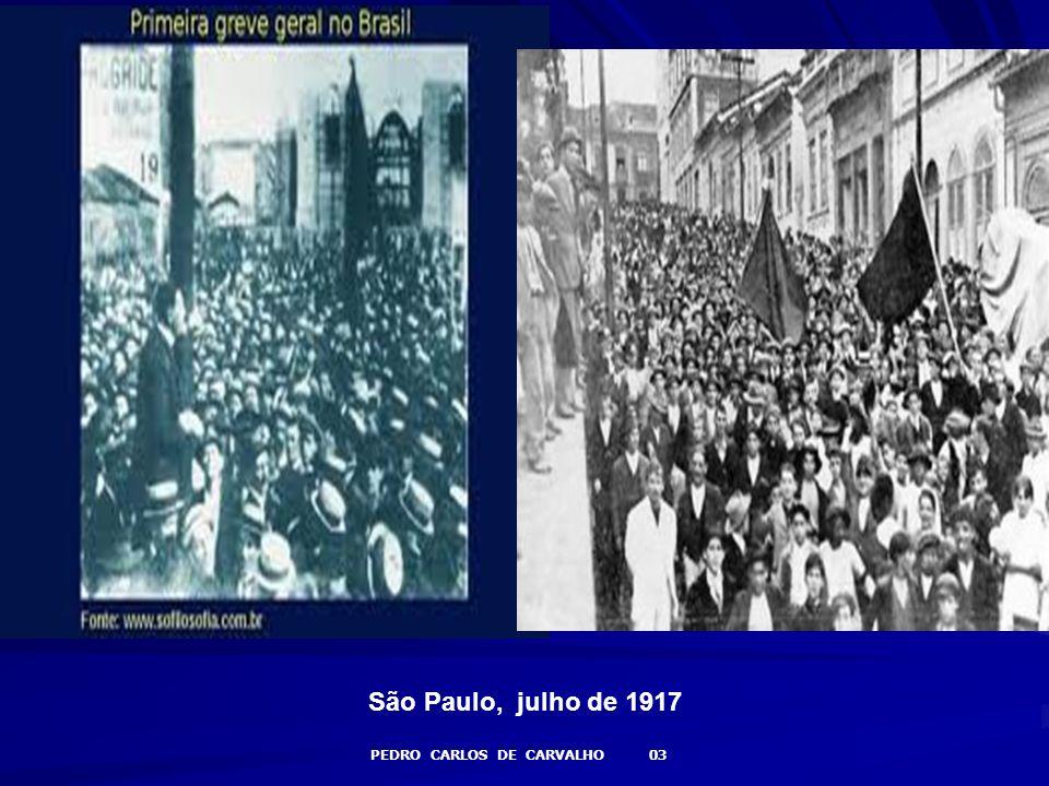 São Paulo, julho de 1917 PEDRO CARLOS DE CARVALHO 03