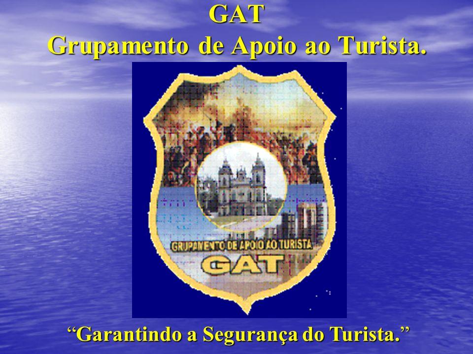 GAT Grupamento de Apoio ao Turista.