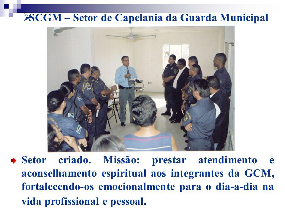 SCGM – Setor de Capelania da Guarda Municipal