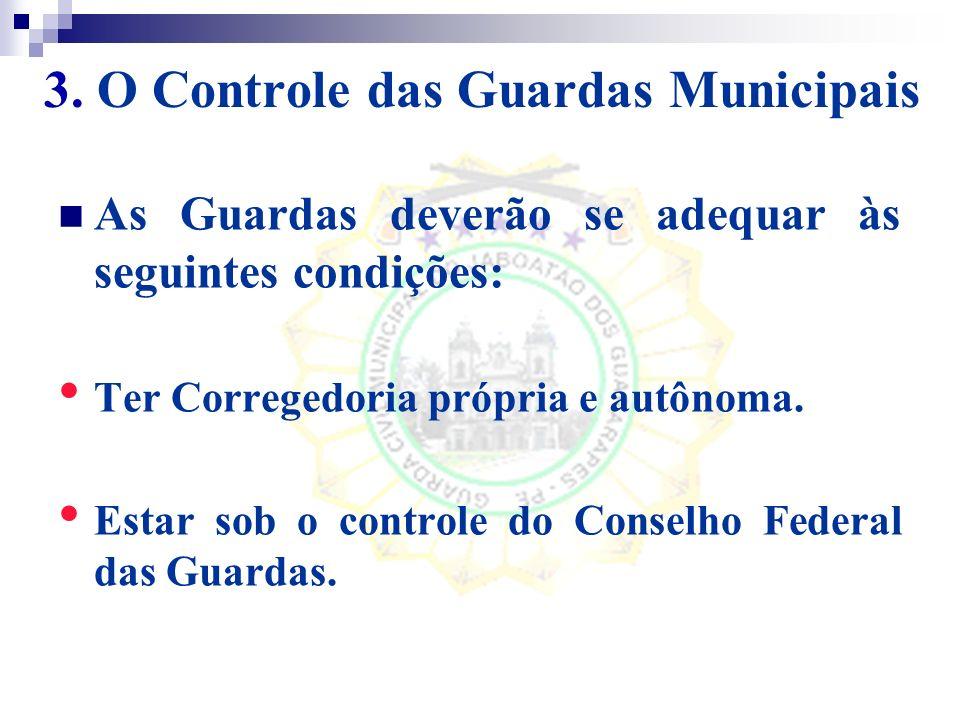 3. O Controle das Guardas Municipais