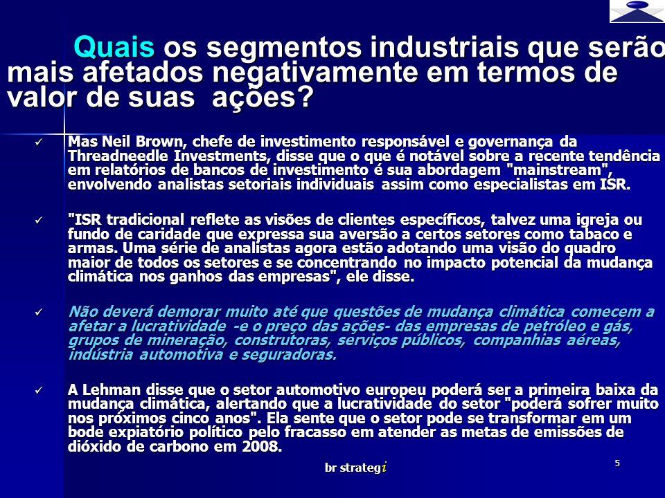 Quais os segmentos industriais que serão mais afetados negativamente em termos de valor de suas ações