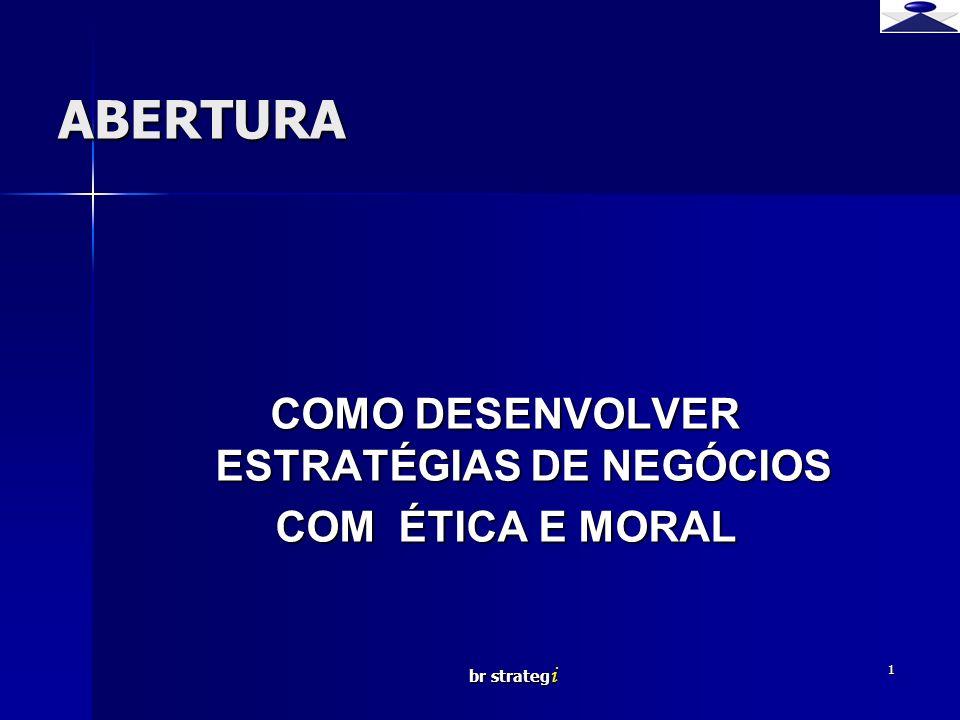 COMO DESENVOLVER ESTRATÉGIAS DE NEGÓCIOS