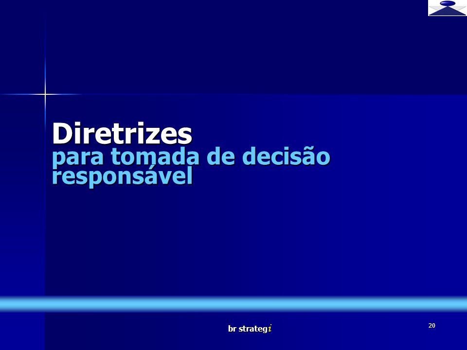 Diretrizes para tomada de decisão responsável