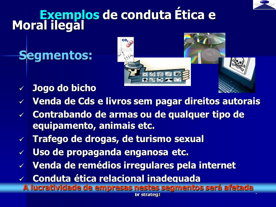 Exemplos de conduta Ética e Moral ilegal