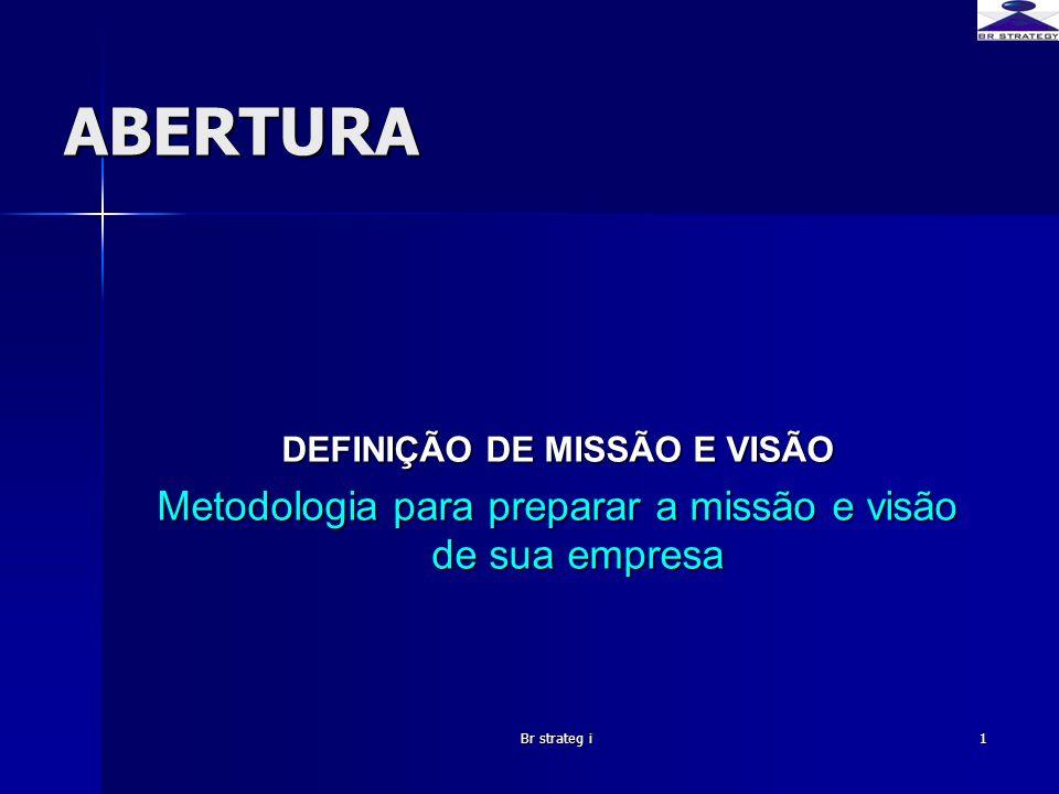 DEFINIÇÃO DE MISSÃO E VISÃO