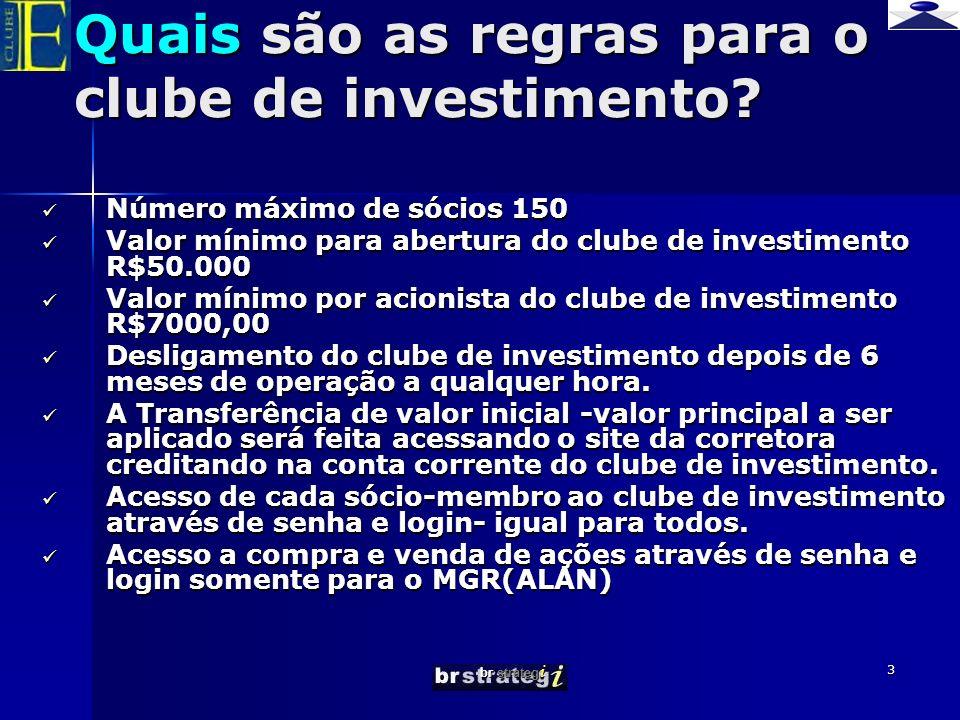Quais são as regras para o clube de investimento