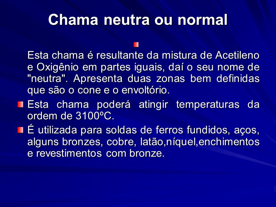 Chama neutra ou normal