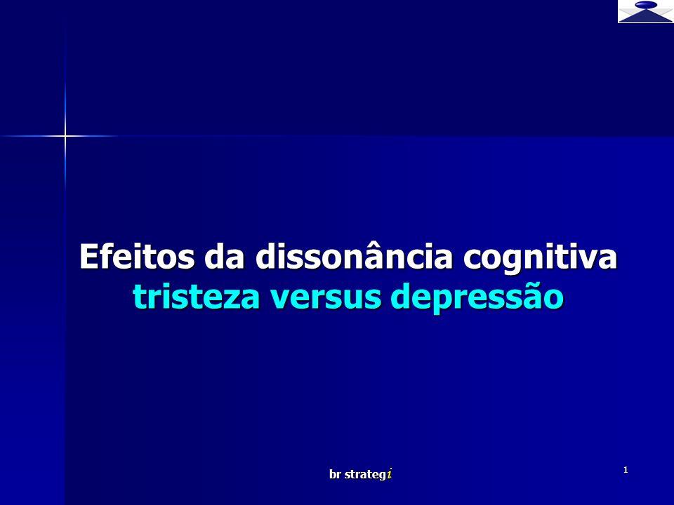 Efeitos da dissonância cognitiva tristeza versus depressão