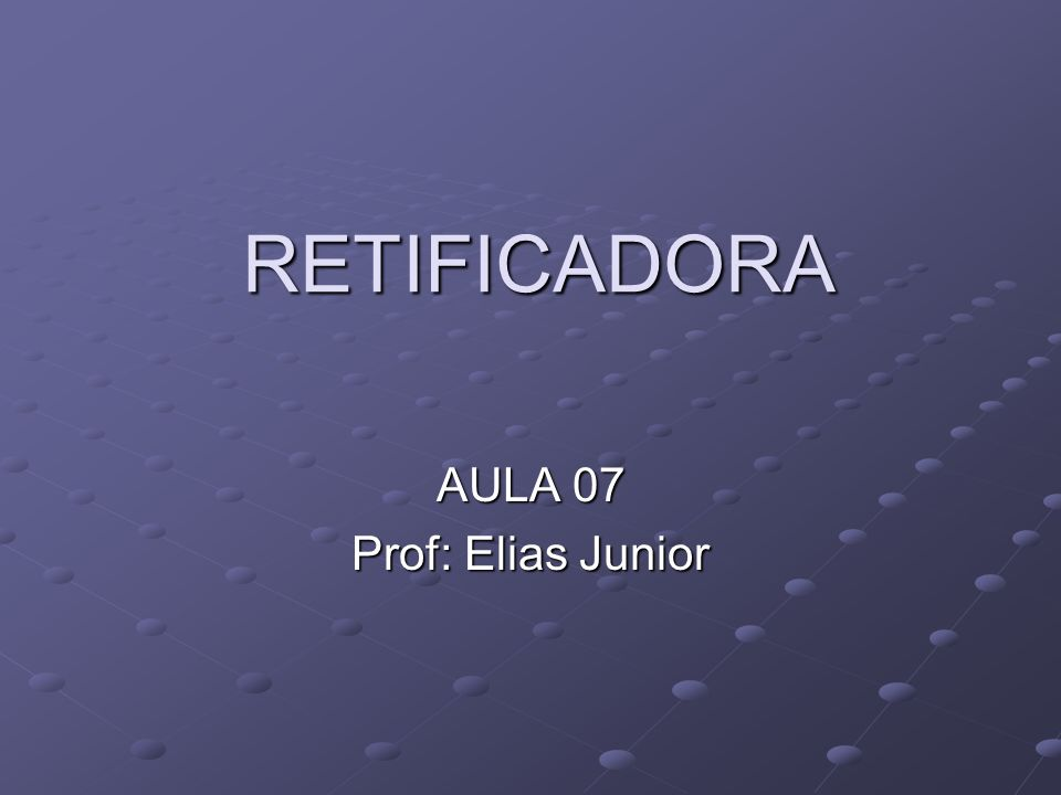 AULA 07 Prof: Elias Junior