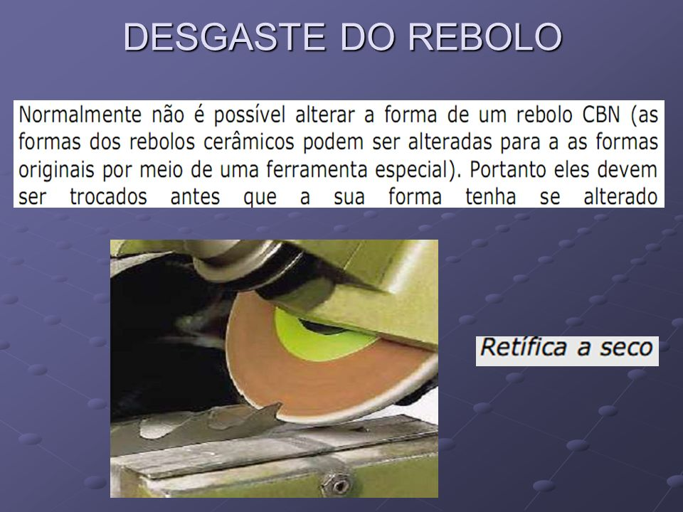 DESGASTE DO REBOLO