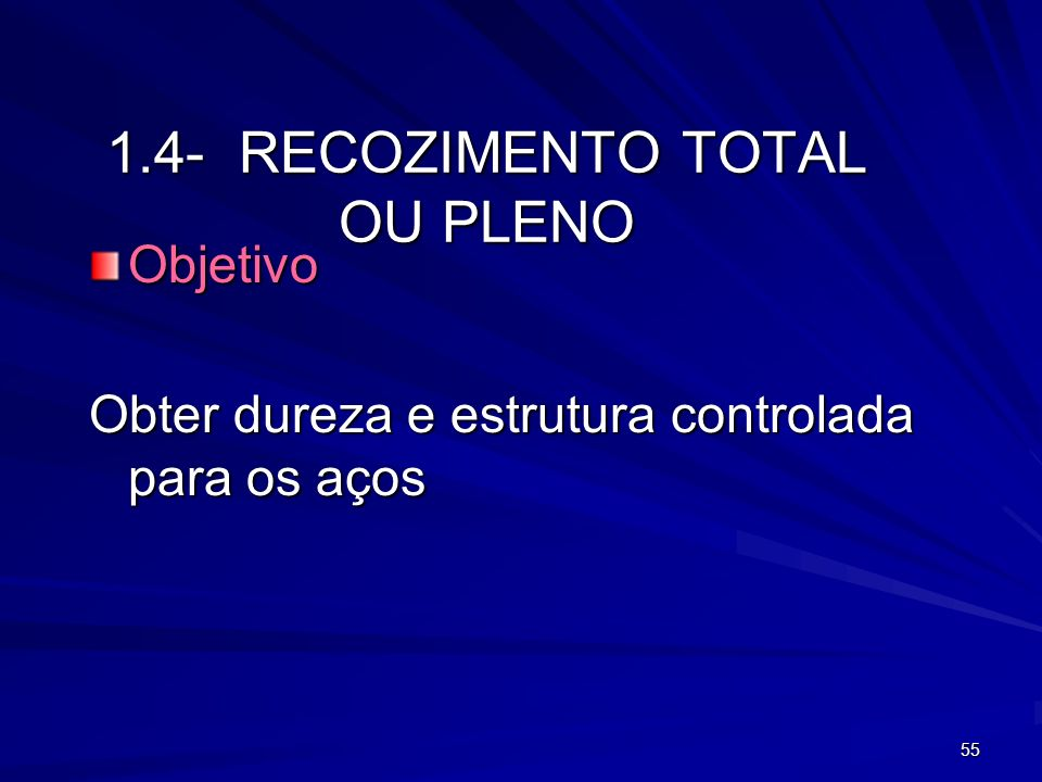 1.4- RECOZIMENTO TOTAL OU PLENO