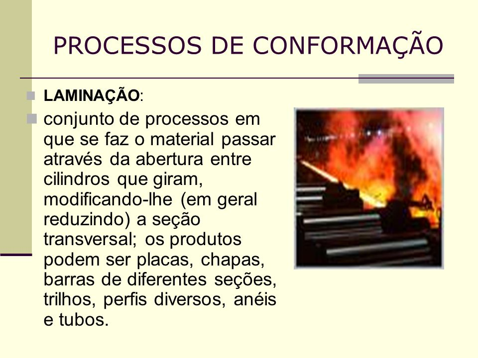 PROCESSOS DE CONFORMAÇÃO