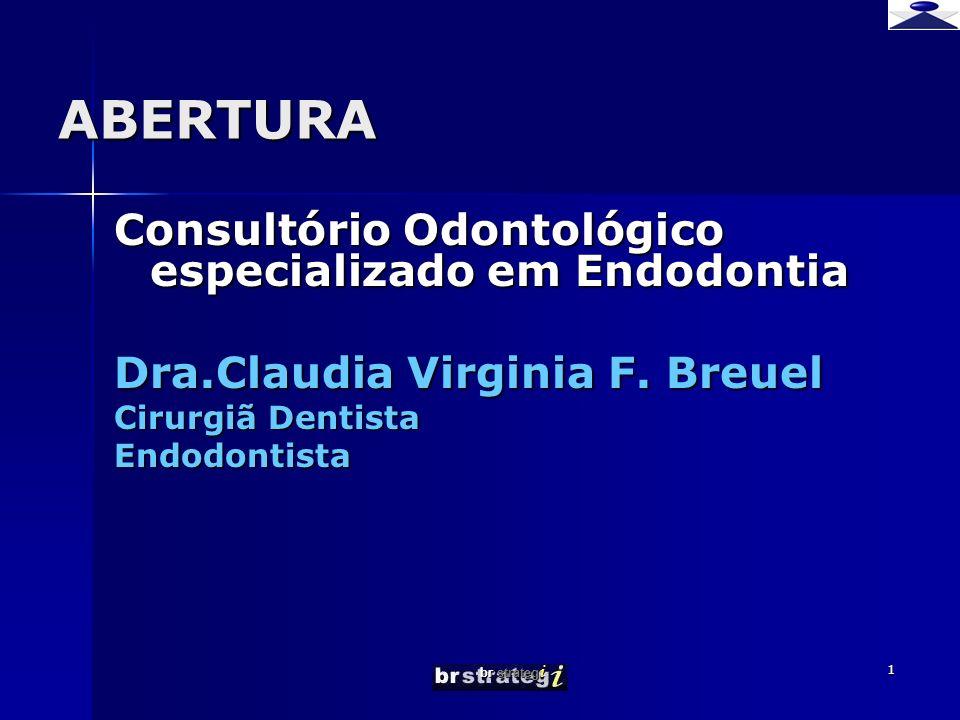ABERTURA Consultório Odontológico especializado em Endodontia