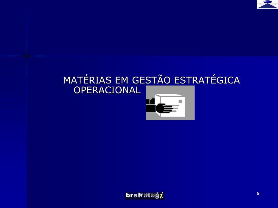 MATÉRIAS EM GESTÃO ESTRATÉGICA OPERACIONAL