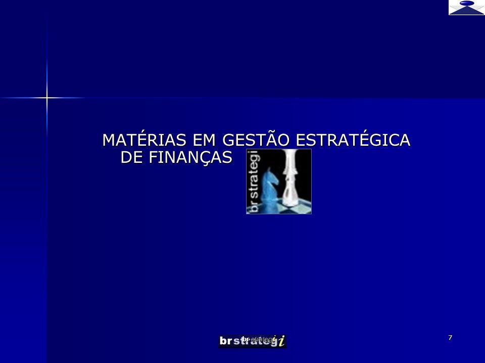 MATÉRIAS EM GESTÃO ESTRATÉGICA DE FINANÇAS