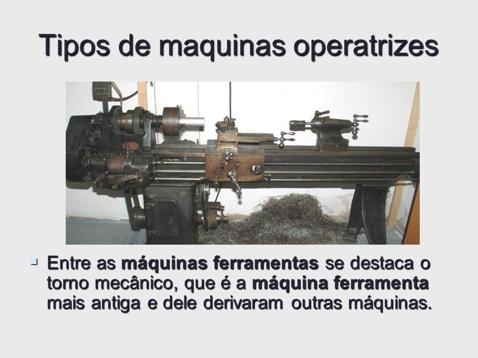 Tipos de maquinas operatrizes