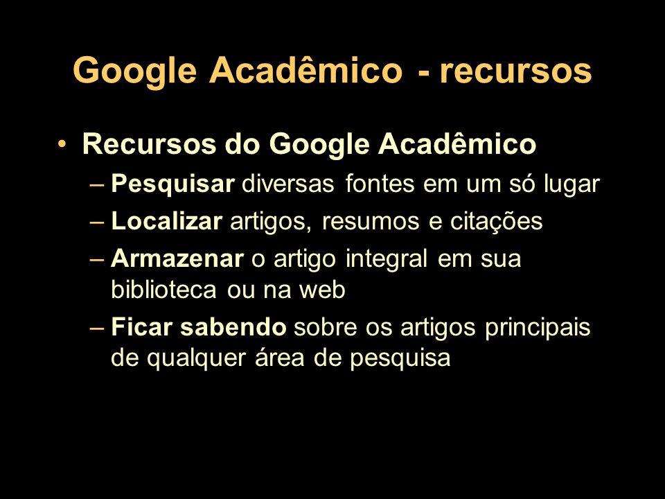 Google Acadêmico - recursos
