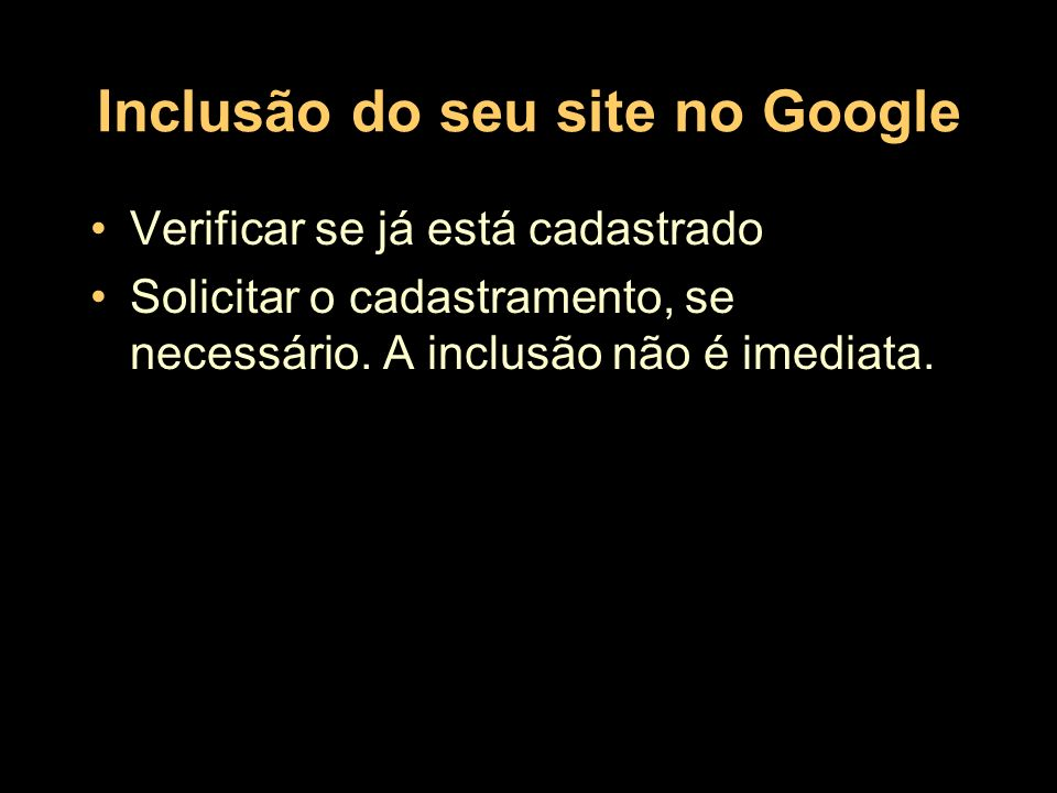 Inclusão do seu site no Google