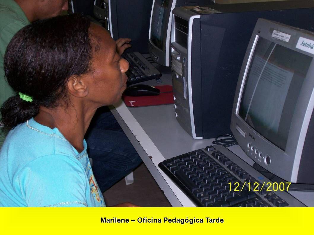 Marilene – Oficina Pedagógica Tarde