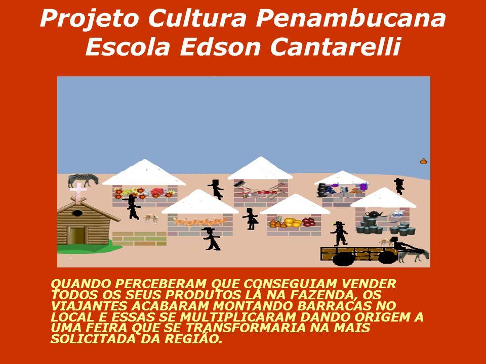 Projeto Cultura Penambucana Escola Edson Cantarelli