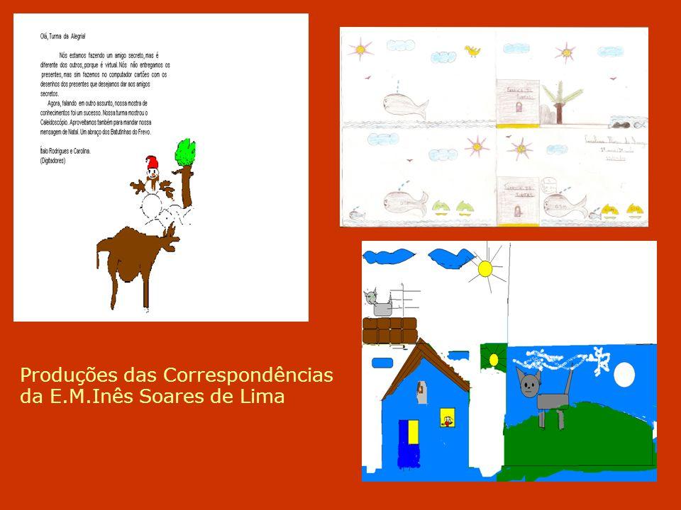 Produções das Correspondências da E.M.Inês Soares de Lima