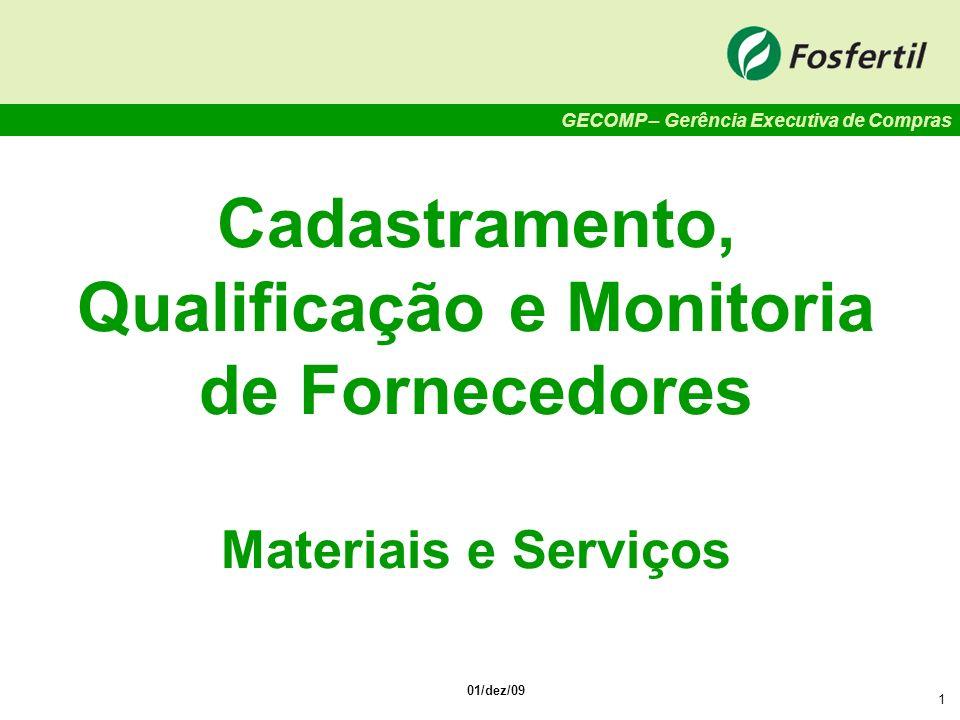 Cadastramento, Qualificação e Monitoria de Fornecedores