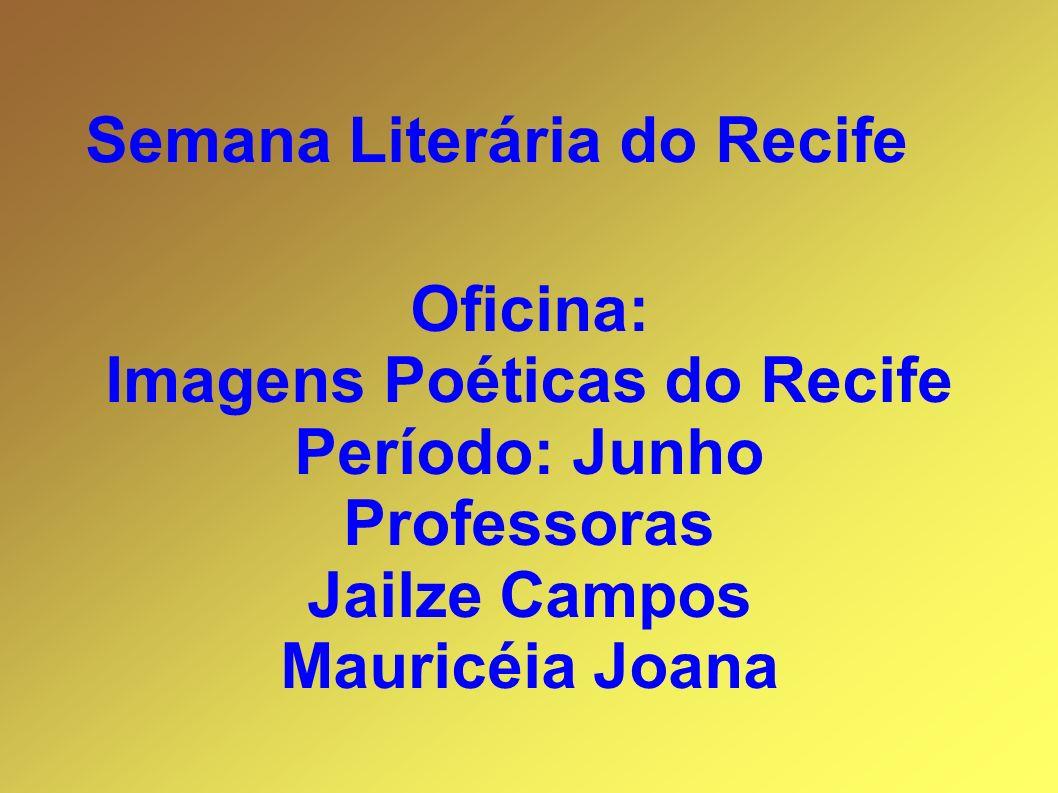 Imagens Poéticas do Recife