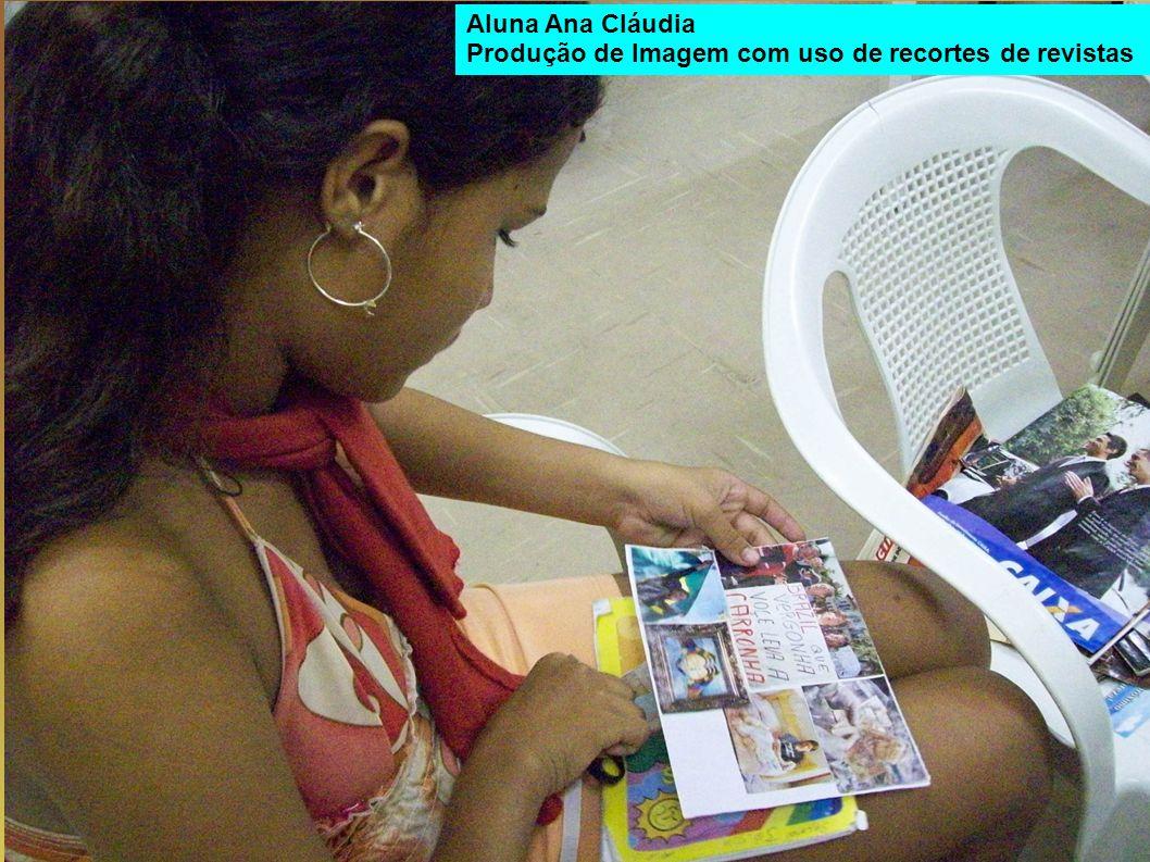 Aluna Ana Cláudia Produção de Imagem com uso de recortes de revistas