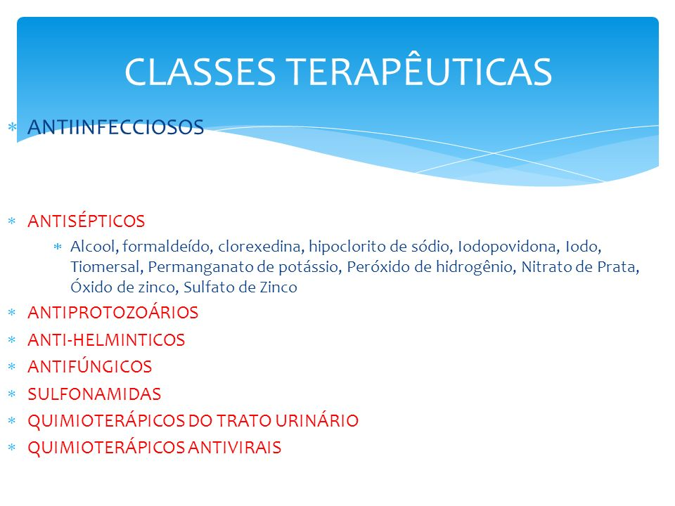CLASSES TERAPÊUTICAS ANTIINFECCIOSOS ANTISÉPTICOS ANTIPROTOZOÁRIOS