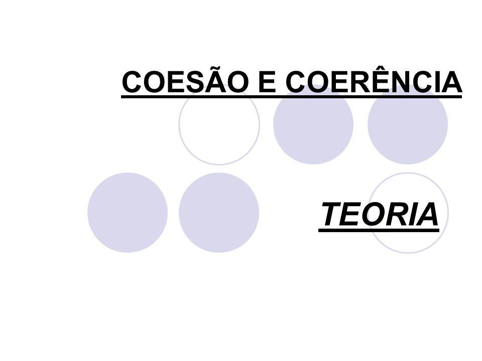 COESÃO E COERÊNCIA TEORIA