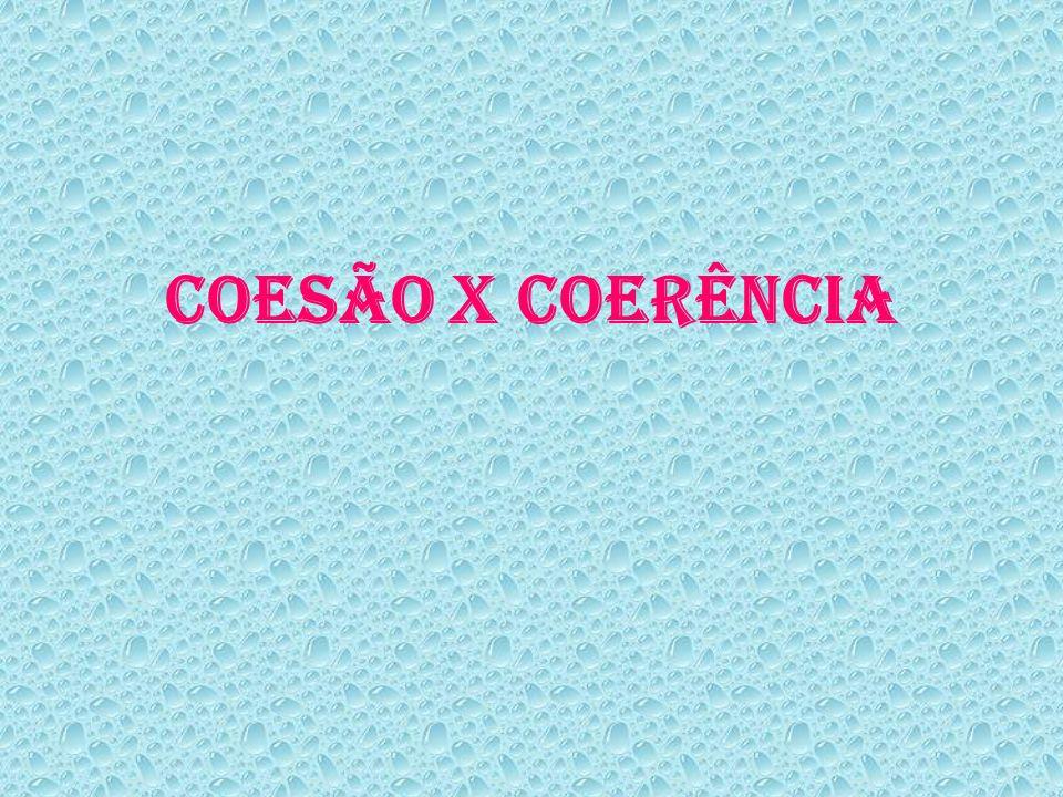 COESÃO X COERÊNCIA