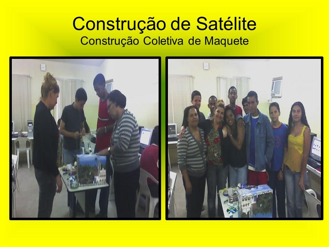 Construção de Satélite Construção Coletiva de Maquete