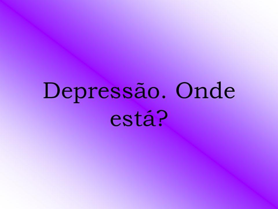 Depressão. Onde está