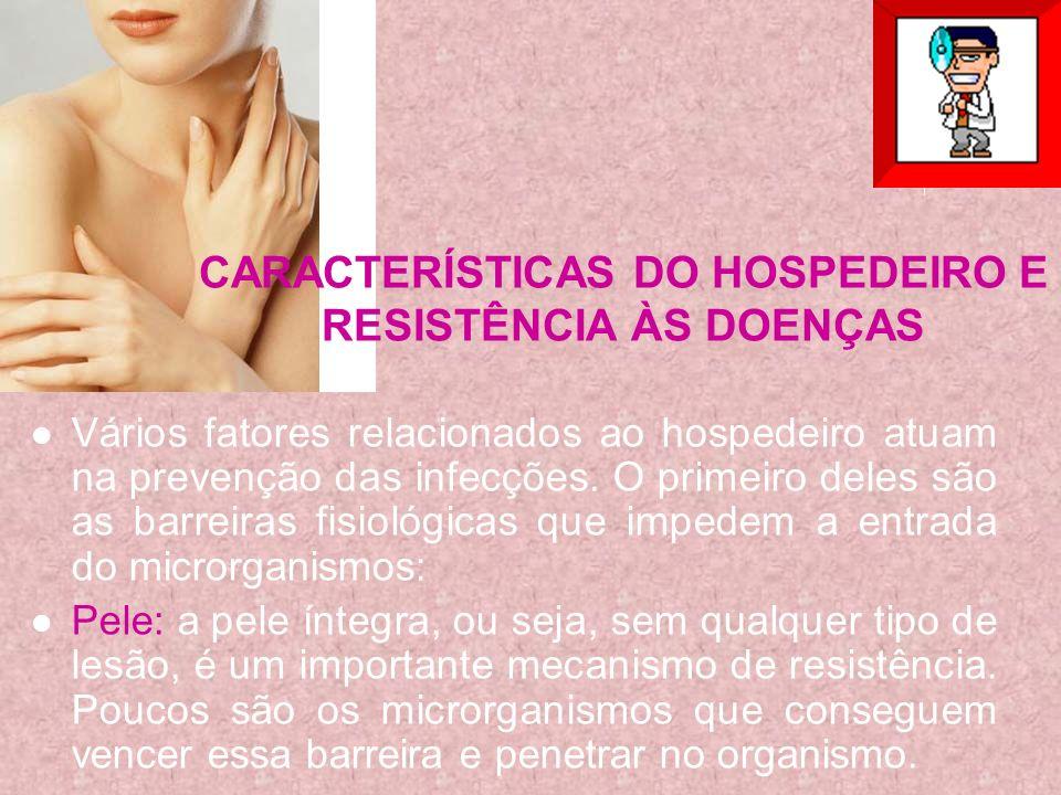 CARACTERÍSTICAS DO HOSPEDEIRO E RESISTÊNCIA ÀS DOENÇAS