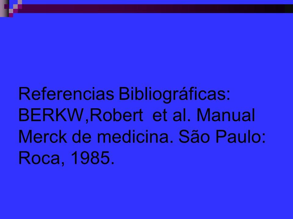 Referencias Bibliográficas: BERKW,Robert et al