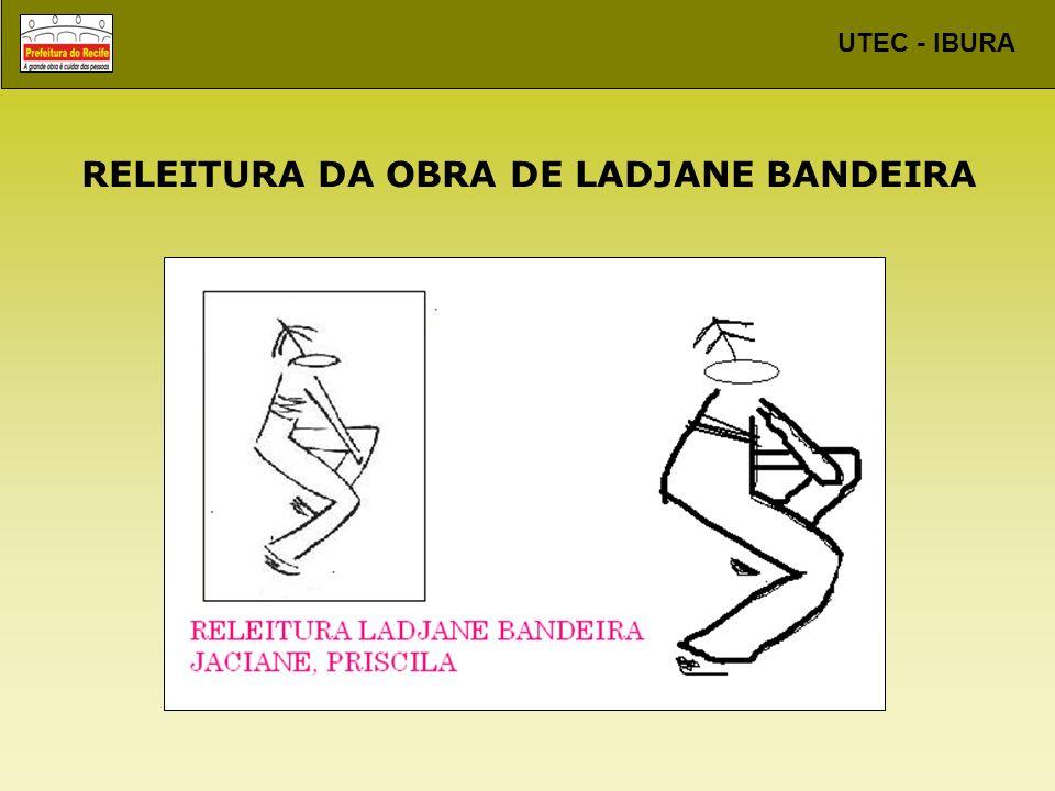 RELEITURA DA OBRA DE LADJANE BANDEIRA
