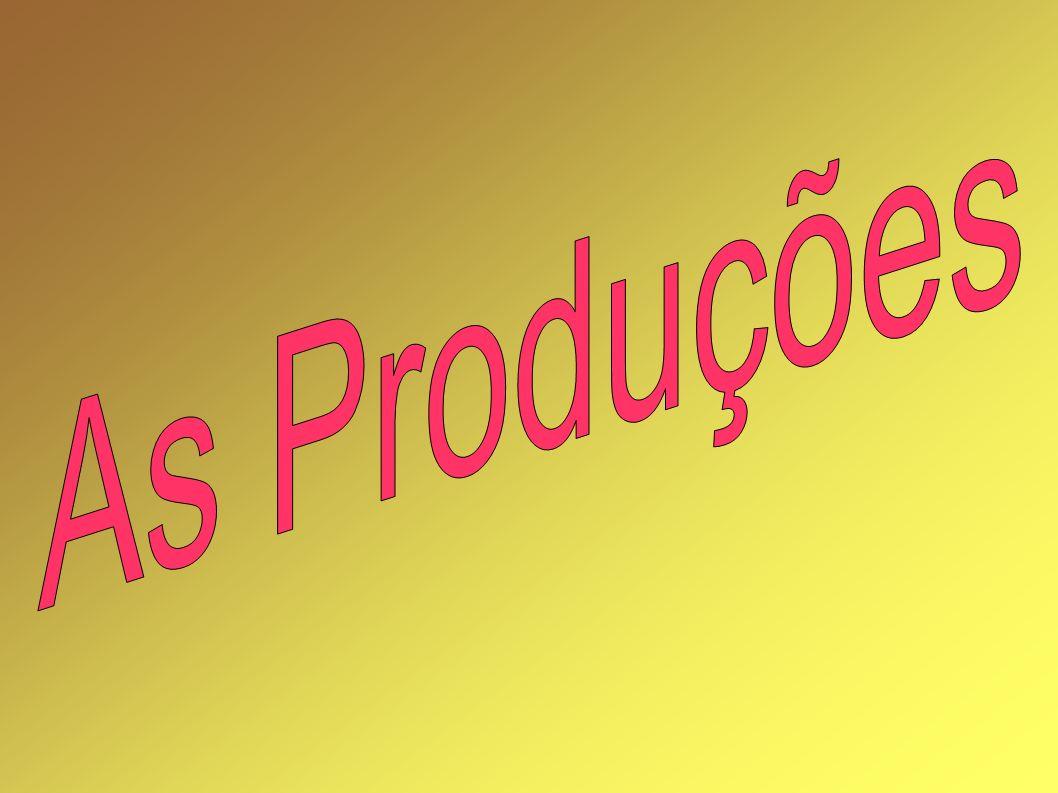 As Produções