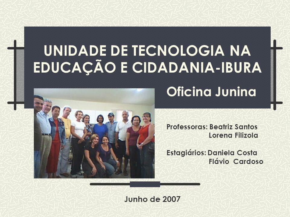 UNIDADE DE TECNOLOGIA NA EDUCAÇÃO E CIDADANIA-IBURA